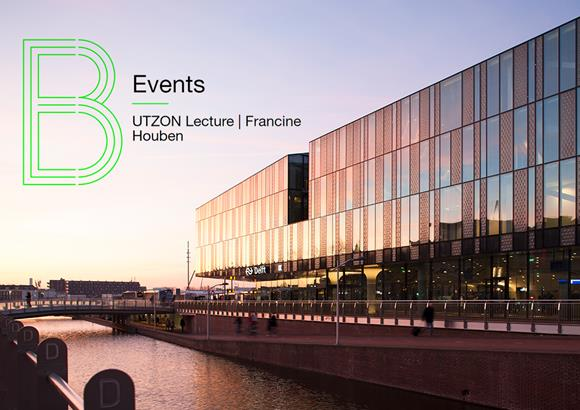 Francine Houben to deliver the Utzon lecture at the UNSW in Sydney